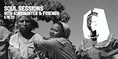 Soul Sessions with Kofi Hunter and Friends tickets