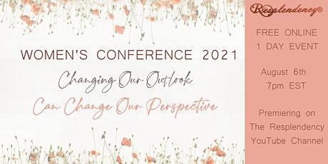 Resplendency's Women's Conference 2021 ONLINE Free tickets