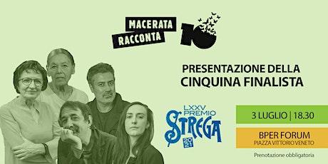 PREMIO STREGA 2021 - MACERATA RACCONTA biglietti