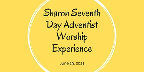 Sharon Seventh Day Adventist June 19 Worship Experience tickets