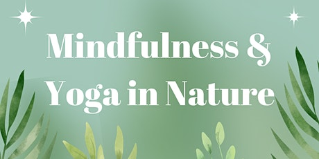 Mindfulness & Yoga in Nature tickets