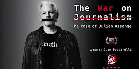 The War on Journalism: The Case of Julian Assange; film by Juan Passarelli tickets
