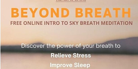 Beyond Breath: An introduction to SKY Breath Meditation tickets