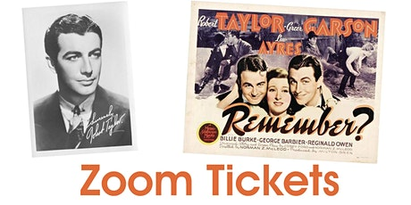 Robert Taylor 110th Birthday Celebration Film Event: Zoom Tickets tickets