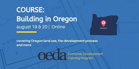 COURSE: Building in Oregon RESCHEDULED (Virtual) tickets