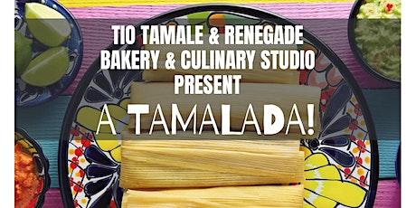 Renegade Bakery & Culinary Studio presents Tamalada by Tio Tamale tickets