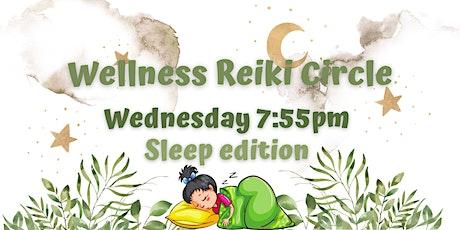 Sleep edition -Wellness Reiki Cirlce- tickets