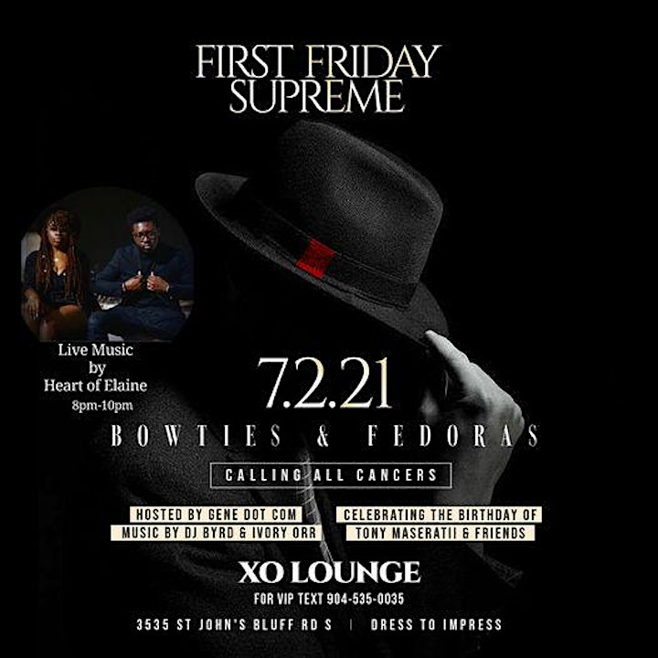 First Friday Supreme Bowties & Fedoras Edition image