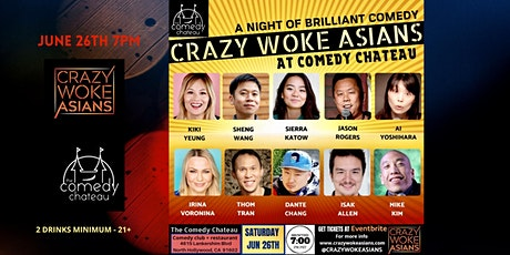 Crazy Woke Asians at The Comedy Chateau tickets