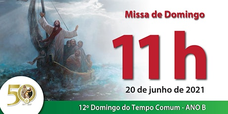 20/06 Missa 11h ingressos