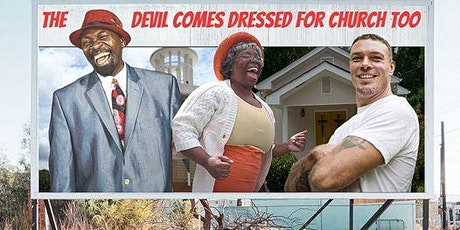 The Devil Comes Dressed for Church Too! Feature Film Private Screening tickets