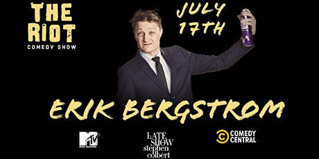 The Riot Comedy Show presents Erik Bergstrom (MTV, Comedy Central) tickets