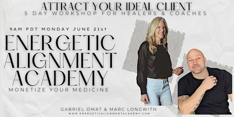 Client Attraction 5 Day Workshop I For Healers and Coaches (Riverside) tickets