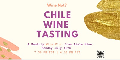 Cloud Wine – Chile Tasting  – Monthly Meetup