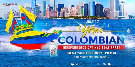 Yeras Colombia Independence Day Saturday NYC Yacht Cruise Boat Party tickets