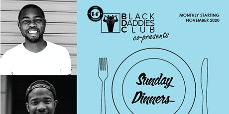 Black Daddies Club presents Sunday Dinner (June 2021 Edition) tickets
