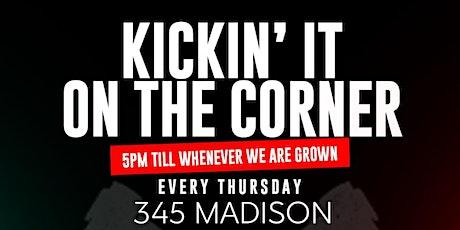 Kickin' It on the Corner tickets