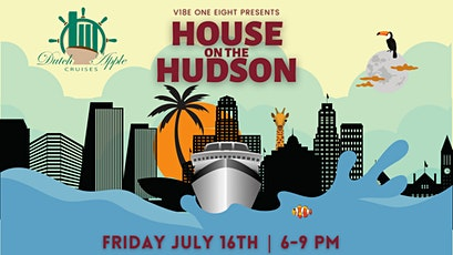 V18E One Eight presents: House On the Hudson tickets