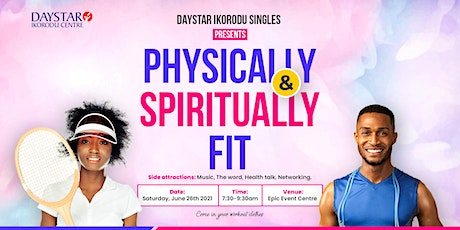 Physically and Spiritually fit tickets