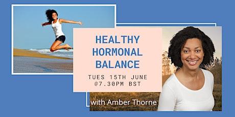 Healthy Hormonal Balance tickets
