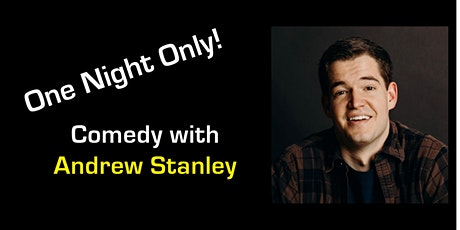 One Night Only — Comedy with Andrew Stanley tickets