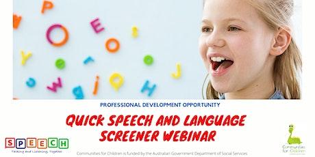 Quick Speech and Language Screener Webinar - June 2021 tickets
