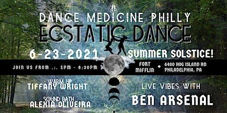 Dance Medicine Philly Ecstatic Dance 6/23 Fort Mifflin on the Delaware tickets