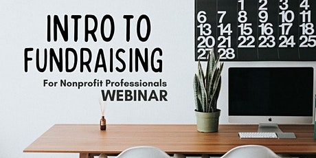 WEBINAR: Introduction to Fundraising for Nonprofit Professionals tickets