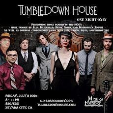 Tumbledown House tickets