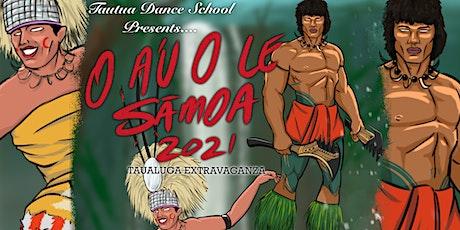O A'U O LE SĀMOA #21 tickets