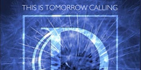 Tomorrow Calling Festival tickets
