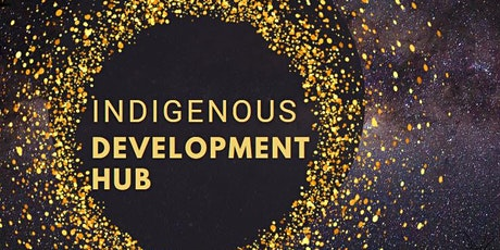 Indigenous Development Hub tickets