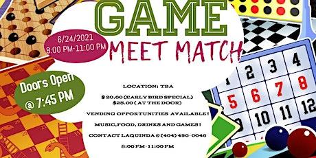 Game Meet Match tickets