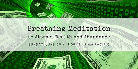 Breathing Meditation to Attract Wealth and Abundance tickets