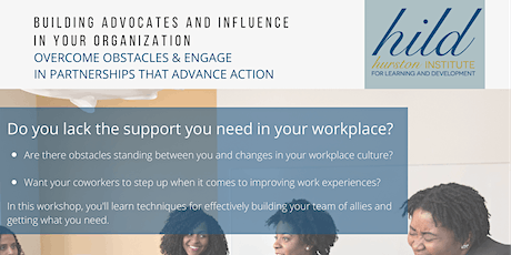 Building Advocates and Influence in your Organization tickets