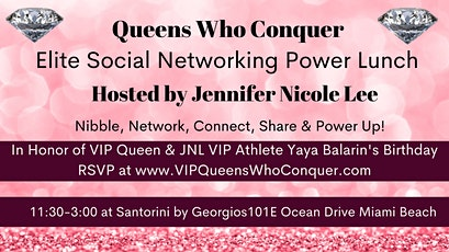 VIP Queens Who Conquer Hosted by Jennifer Nicole Lee for Yaya Balarin Bday! tickets