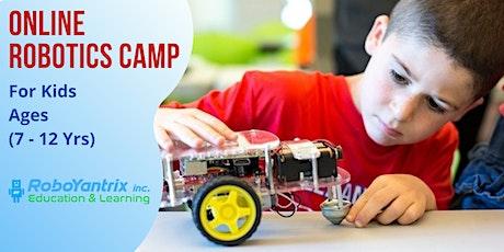 Online Robotics -Summer Camp (Age7+ Yrs) [Jul 12 - 16,  10 AM -12 PM EST] tickets