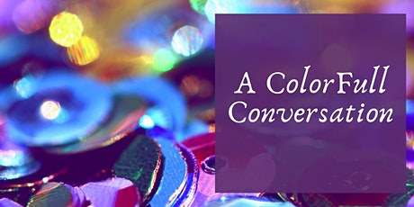 A ColorFull Conversation tickets