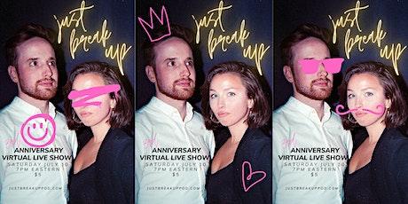 Just Break Up Anniversary Live Show tickets