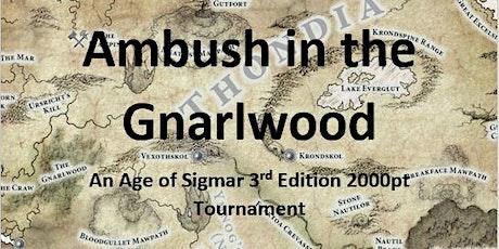 Ambush in the Gnarlwood tickets