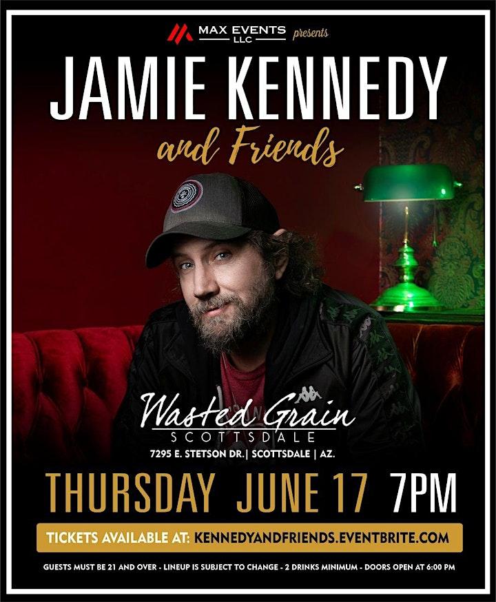 JAMIE KENNEDY & Friends-  Comedy Show  @ Wasted Grain, Scottsdale, AZ. image