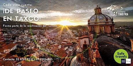 De visita en Taxco boletos