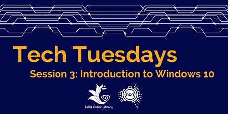 Tech Tuesdays Session 3: Introduction to Windows 10 tickets