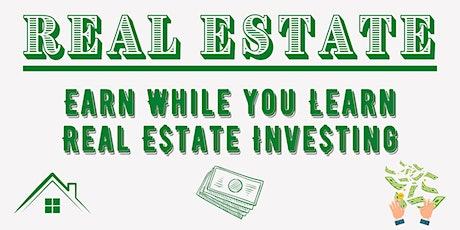 REAL ESTATE - EARN WHILE LEARN THE GAME  ----Introduction tickets
