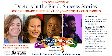 Doctors in the Field: COVID-19 Vaccine Success Stories tickets