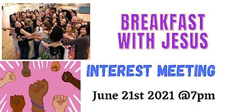 Breakfast With Jesus Virtual Interest Meeting tickets