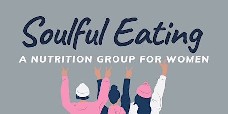 8 Week Mindful Eating Group tickets