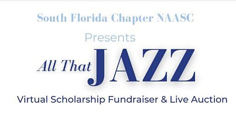 ALL THAT JAZZ- Scholarship Fundraiser & Virtual Auction tickets
