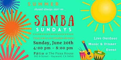 Samba Sunday - A Summer and Father's Day Celebration tickets