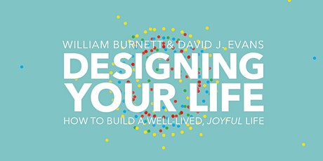 Designing Your Life Interest Hub tickets